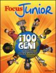 Focus junior. I 100 geni che hanno cambiato il mondo