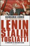Lenin, Stalin, Togliatti. La dissoluzione del socialismo italiano