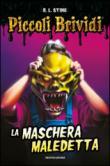 Piccoli Brividi - La maschera maledetta
