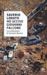 «Ho ucciso Giovanni Falcone». La confessione di Giovanni Brusca
