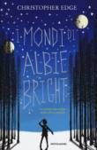 I mondi di Albie Bright