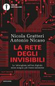 La rete degli invisibili. La 'ndrangheta nell'era digitale: meno sangue, più trame sommerse