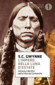 L' impero della luna d'estate. Ascesa e declino della tribù Comanche