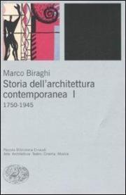 Storia dell'architettura contemporanea. 1.1750-1945