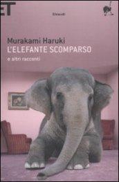 L'elefante scomparso: e altri racconti (Super ET)