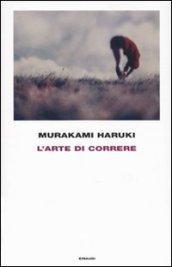 L'arte di correre (Frontiere Einaudi)
