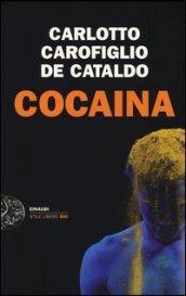 Cocaina (Einaudi. Stile libero big)