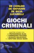 Giochi criminali (Einaudi. Stile libero big)