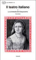 Il teatro italiano. 2.La commedia del Cinquecento (3)