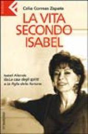La vita secondo Isabel. Isabel Allende da «La casa degli spiriti» a «La figlia della fortuna»
