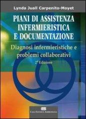 Piani di assistenza infermieristica e documentazione