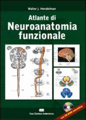 Altlante di neuroanatomia funzionale. Ediz. italiana e inglese. Con CD-ROM