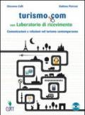 Turismo.com. Per gli Ist. professionali. Con CD Audio. Con espansione online
