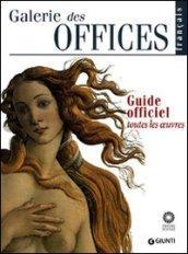 Galerie des Offices. Guide officiel. Toutes les oeuvres