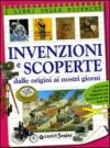 Invenzioni e scoperte. Dalle origini ai nostri giorni