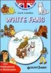 White fang. Con traduzione e dizionario