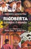 Rigoberta, i maya e il mondo