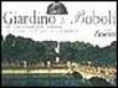 Giardino di Boboli. Carta e guida al giardino: storia e monumenti
