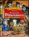 Il piccolo dinosauro. Ediz. illustrata