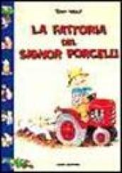 La fattoria del signor Porcelli