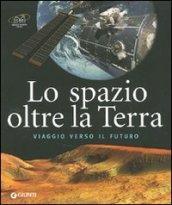 Lo spazio oltre la Terra