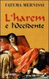 L'harem e l'occidente (Nuovi narratori)