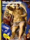 Michelangelo. Die Jungste Gericht