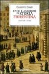Fatti e aneddoti di storia fiorentina. Secoli XIII-XVIII (rist. anast. Firenze, 1902)