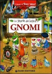 Gnomi (I classici di Tony Wolf)