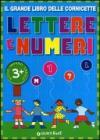Il grande libro delle cornicette. Lettere e numeri. Ediz. illustrata