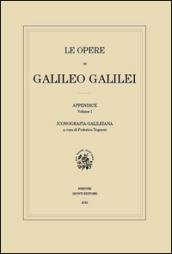 Le opere di Galileo Galilei. Appendice: 1