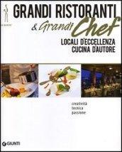 Grandi ristoranti e grandi chef. Locali d'eccellenza. Cucina d'autore. Creatività, tecnica, passione
