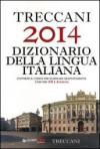 Treccani 2014. Dizionario della lingua italiana