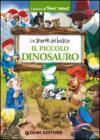 Il piccolo dinosauro. Le storie del bosco
