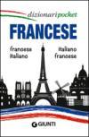 Francese. Francese-italiano, italiano-francese. Ediz. bilingue