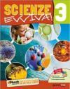 Scienze evviva. Le scienze con metodo. Per la Scuola media. Con e-book. Con espansione online