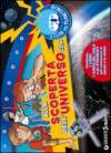 Alla scoperta dell'universo con il Club del Planetario. Con gadget