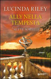 Ally nella tempesta (Le Sette Sorelle Vol. 2)