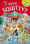 Dov'è Squitty? Cerca & trova. Ediz. illustrata