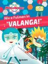Nix e Fulmen in «Valanga!». Meteoheroes. Ediz. a colori