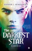 The darkest star. Il libro di Luc