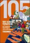 105 schede tematiche per l'insegnamento della religione nella scuola superiore. Per il triennio