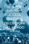 Ascesa e declino dell'Europa nel mondo. 1898-1918