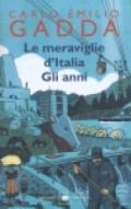 Le meraviglie d'Italia- Gli anni