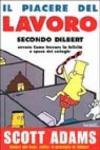 Il piacere del lavoro secondo Dilbert