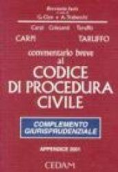 Commentario breve al Codice di procedura civile. Complemento giurisprudenziale. Appendice di aggiornamento 2001
