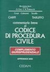 Commentario breve al Codice di procedura civile. Complemento giurisprudenziale. Appendice di aggiornamento 2003