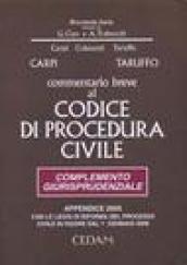 Commentario breve al codice di procedura civile. Complemento giurisprudenziale. Appendice di aggiornamento 2005