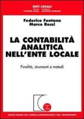 La contabilità analitica nell'ente locale. Finalità, strumenti e metodi