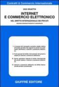 Internet e commercio elettronico. Nel diritto internazionale dei privati